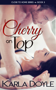Cherry on Top by Karla Doyle