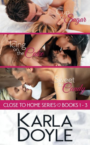 Close to Home Box Set Books 1 -3 by Karla Doyle