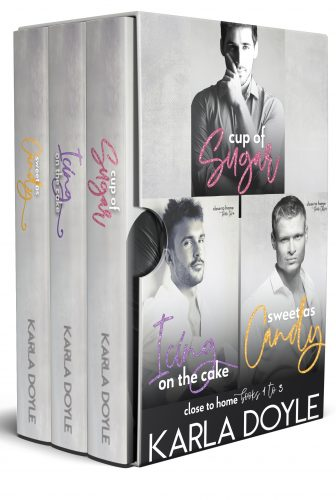 Close to Home Series Box Set Books 1-3 by Karla Doyle